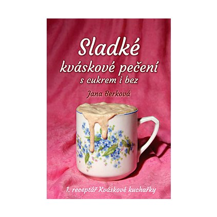 Sladké kváskové pečení (kniha)
